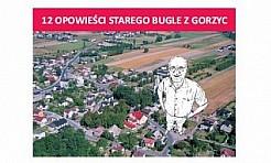 """Promocja """"12 Opowieści Starego Bugle z Gorzyc"""" - Serwis informacyjny z Wodzisławia Śląskiego - naszwodzislaw.com"""