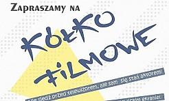Koło filmowe w WDK! - Serwis informacyjny z Wodzisławia Śląskiego - naszwodzislaw.com