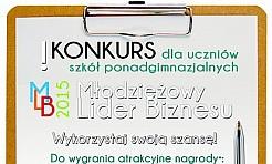 Młodzieżowy Lider Biznesu 2015 - Serwis informacyjny z Wodzisławia Śląskiego - naszwodzislaw.com