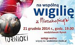 Już w niedzielę na wodzisławskim rynku odbędzie się wspólna Wigilia - Serwis informacyjny z Wodzisławia Śląskiego - naszwodzislaw.com