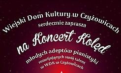Koncert kolęd w WDK Czyżowice - Serwis informacyjny z Wodzisławia Śląskiego - naszwodzislaw.com