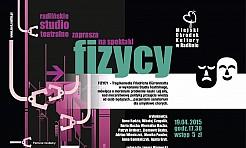 """Spektakl """"Fizycy"""" zostanie wystawiony w radlińskim MOK'u - Serwis informacyjny z Wodzisławia Śląskiego - naszwodzislaw.com"""