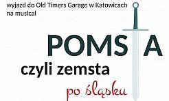 Pomsta, czyli Zemsta po śląsku - Serwis informacyjny z Wodzisławia Śląskiego - naszwodzislaw.com
