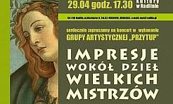 Koncert - Impresje wokół dzieł wielkich mistrzów - Serwis informacyjny z Wodzisławia Śląskiego - naszwodzislaw.com
