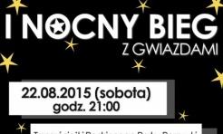 Zapisz się na I Nocny Bieg z Gwiazdami  - Serwis informacyjny z Wodzisławia Śląskiego - naszwodzislaw.com