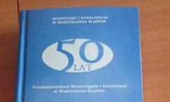 Książka na 50-lecie PWiK - Serwis informacyjny z Wodzisławia Śląskiego - naszwodzislaw.com