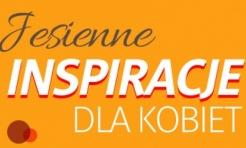 Jesienne inspiracje dla kobiet - Serwis informacyjny z Wodzisławia Śląskiego - naszwodzislaw.com