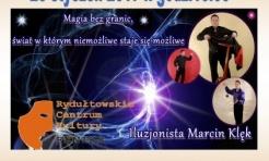 Widowisko Pełne Magii w RCK  - Serwis informacyjny z Wodzisławia Śląskiego - naszwodzislaw.com