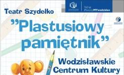Szydełko wystawi Plastusiowy pamiętnik  - Serwis informacyjny z Wodzisławia Śląskiego - naszwodzislaw.com