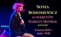 10 sekretów Marilyn Monroe, czyli koncert Soni Bohosiewicz w Rydułtowach - Serwis informacyjny z Wodzisławia Śląskiego - naszwodzislaw.com