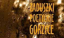 Zaduszki Poetyckie w Gorzycach - Serwis informacyjny z Wodzisławia Śląskiego - naszwodzislaw.com