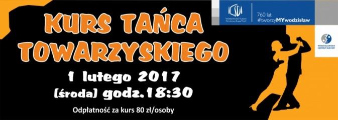 Rusza nowy kurs tańca towarzyskiego - Serwis informacyjny z Wodzisławia Śląskiego - naszwodzislaw.com