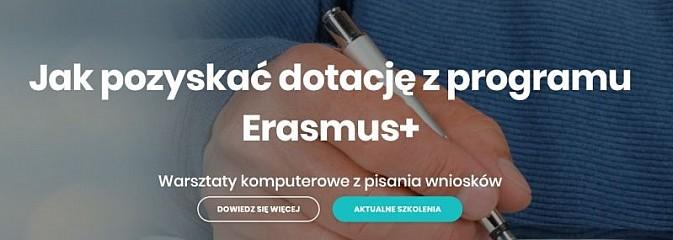 Jak pozyskać dotację z programu ERASMUS+? Praktyczne warsztaty z pisania wniosków i tworzenia projektów - Serwis informacyjny z Wodzisławia Śląskiego - naszwodzislaw.com